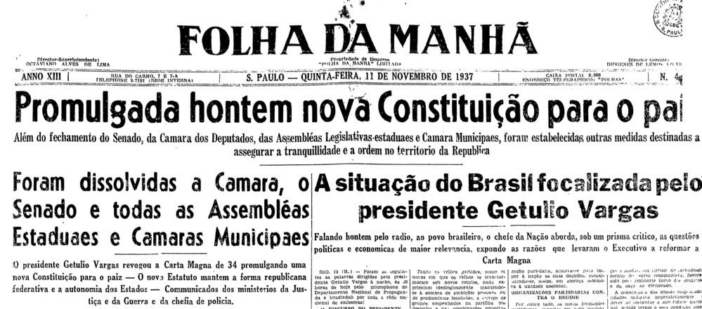 """Jornal """"Folha da Manhã"""" (atualmente Folha de S. Paulo) noticiando sobre a instauração do Estado Novo."""